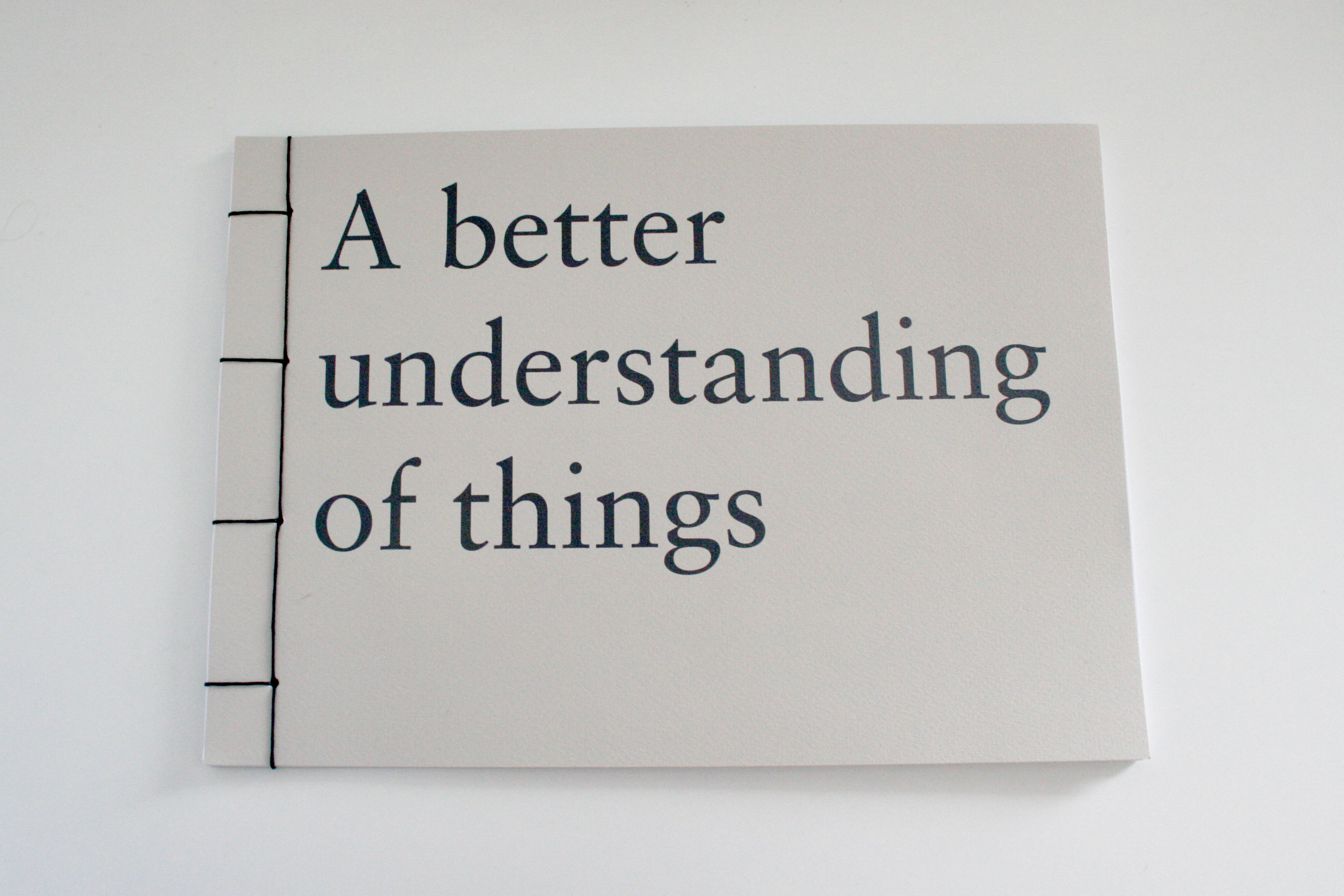 A Better Understanding of Things